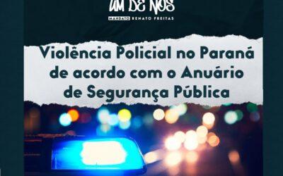 Em 2020, 373 pessoas foram mortas pela polícia no Paraná. Conheça este e outros dados do Anuário Brasileiro de Segurança Pública